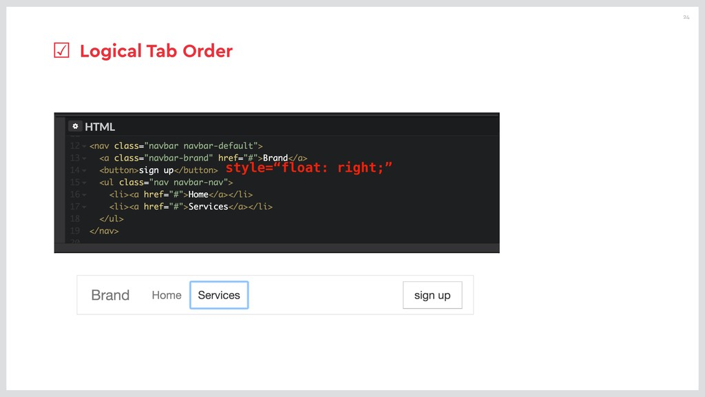 """24 style=""""float: right;"""" ☑ Logical Tab Order"""
