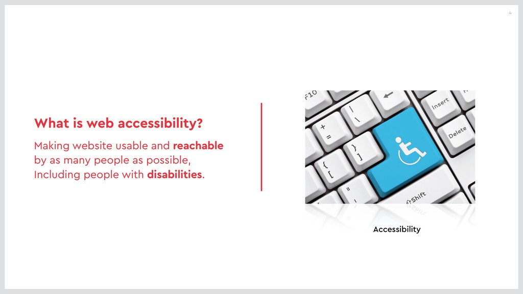 4 What is web accessibility? Making website usa...
