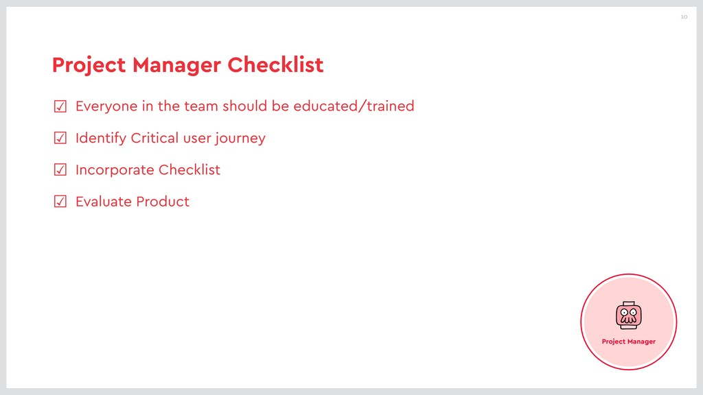 10 Project Manager Checklist ☑ Everyone in the ...