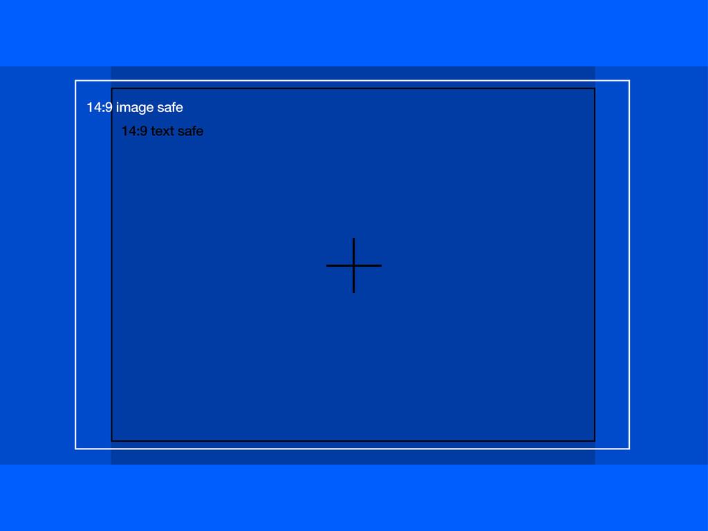 14:9 image safe 14:9 text safe
