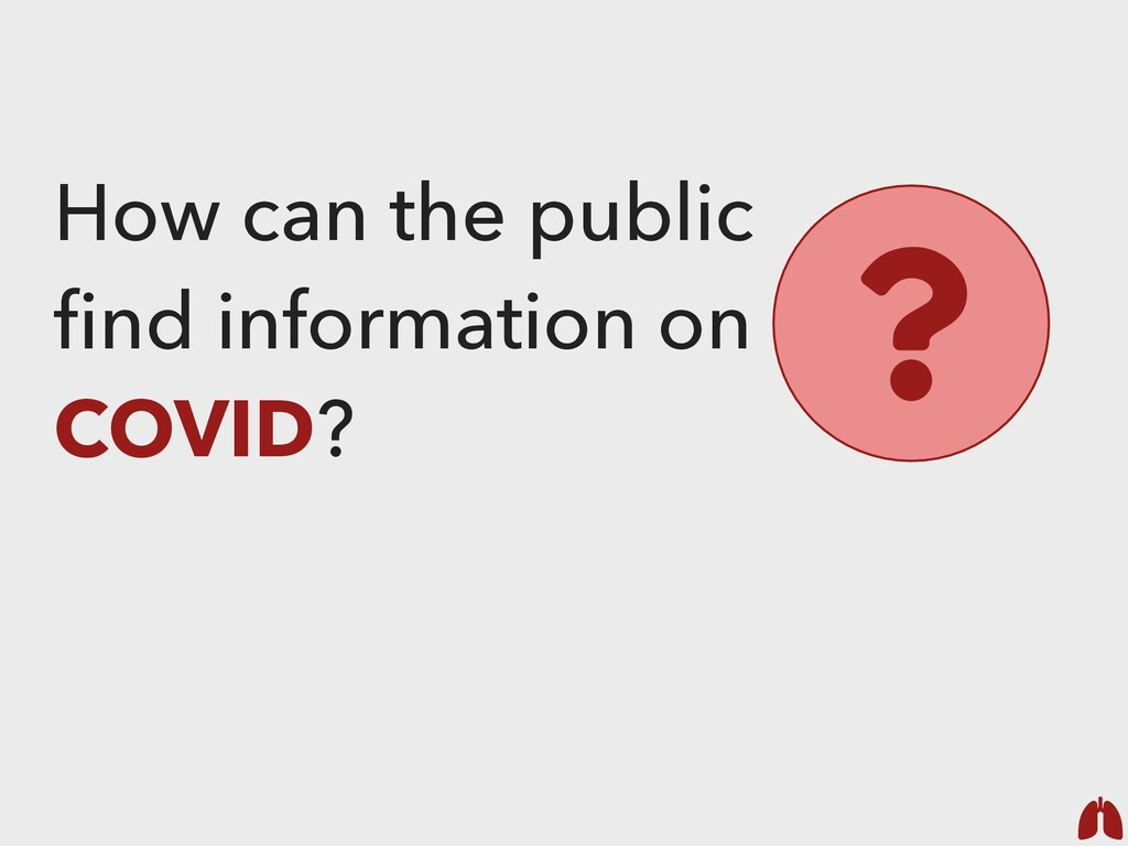 How can the public find information on COVID? ?