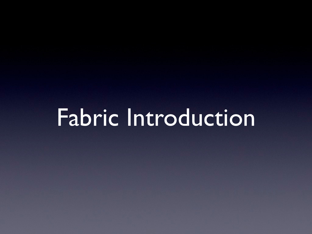 Fabric Introduction