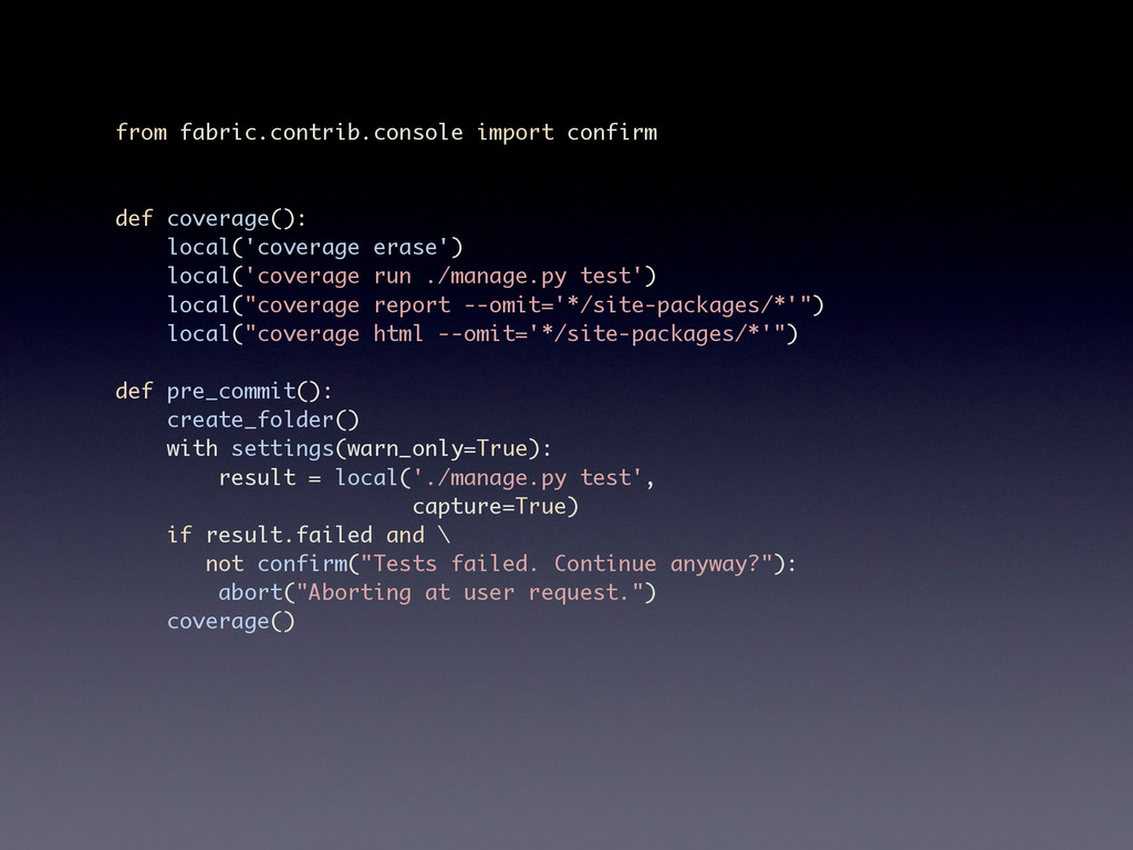 from fabric.contrib.console import confirm def ...