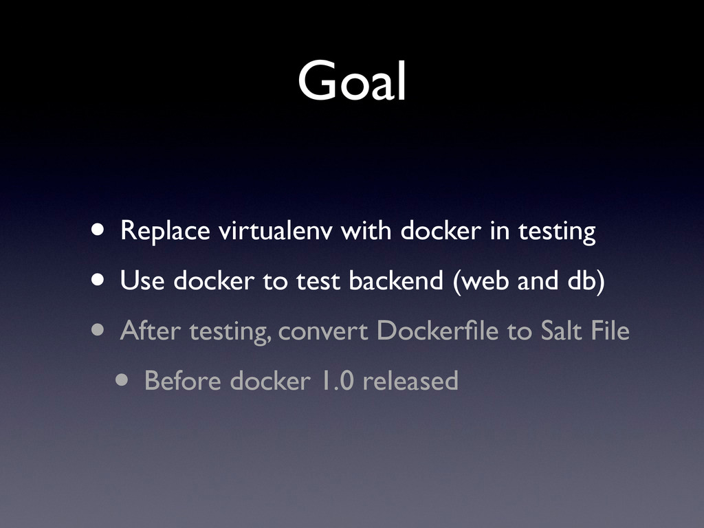 • Replace virtualenv with docker in testing • U...