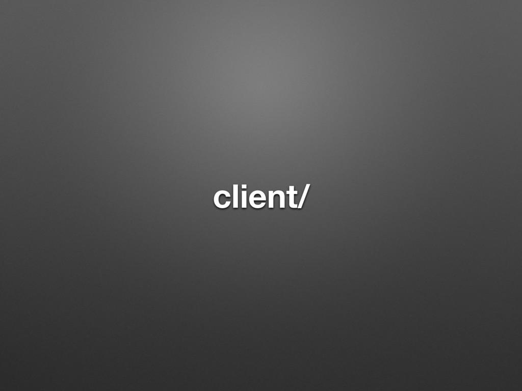 client/