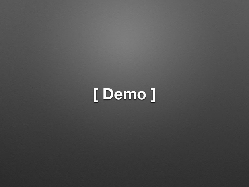 [ Demo ]