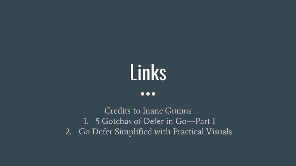 Links Credits to Inanc Gumus 1. 5 Gotchas of De...