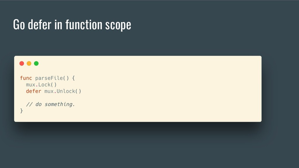 Go defer in function scope