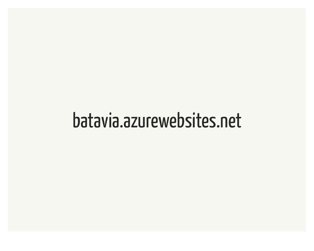 batavia.azurewebsites.net