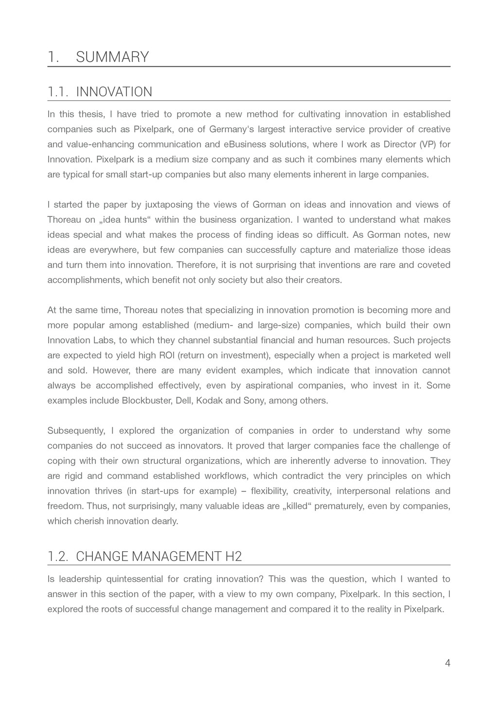 1. SUMMARY 1.1. INNOVATION In this thesis, I ha...