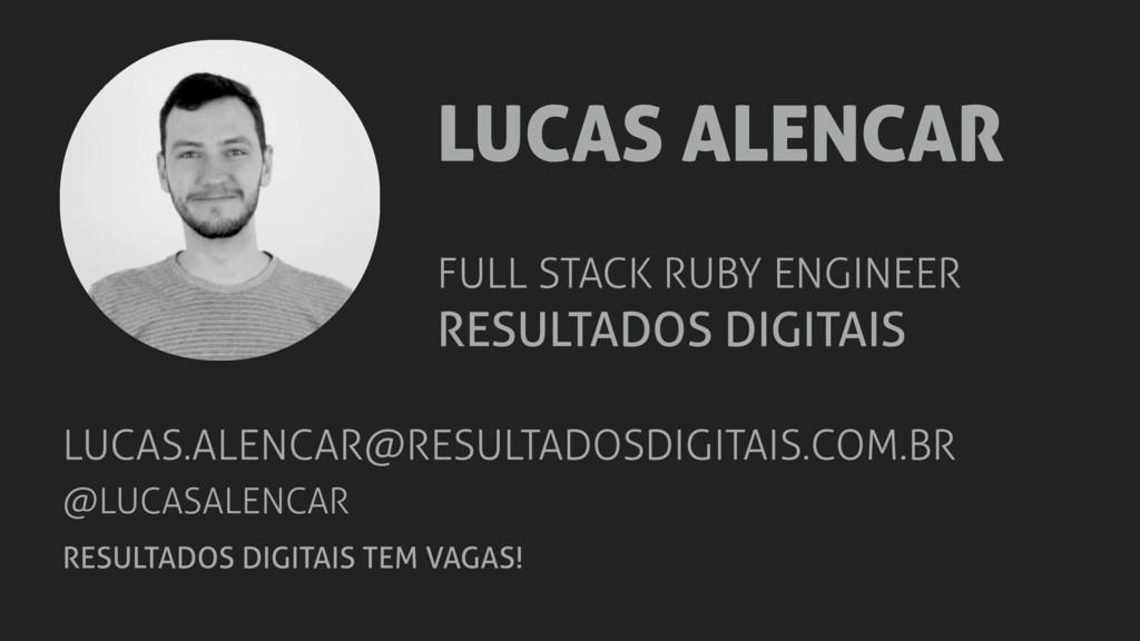 LUCAS ALENCAR RESULTADOS DIGITAIS FULL STACK RU...