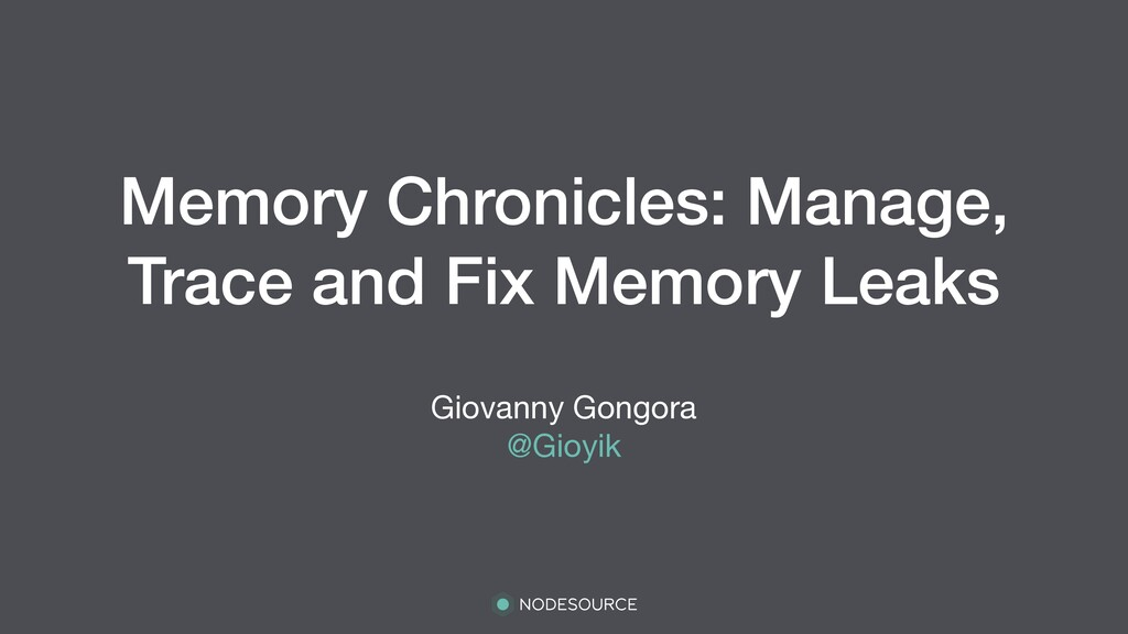 Memory Chronicles: Manage, Trace and Fix Memory...