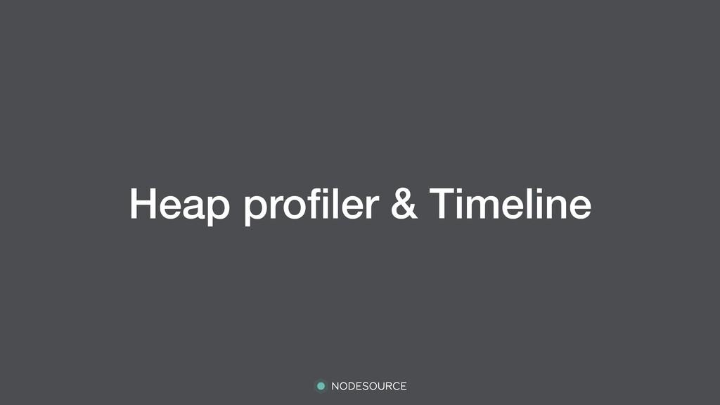 Heap profiler & Timeline