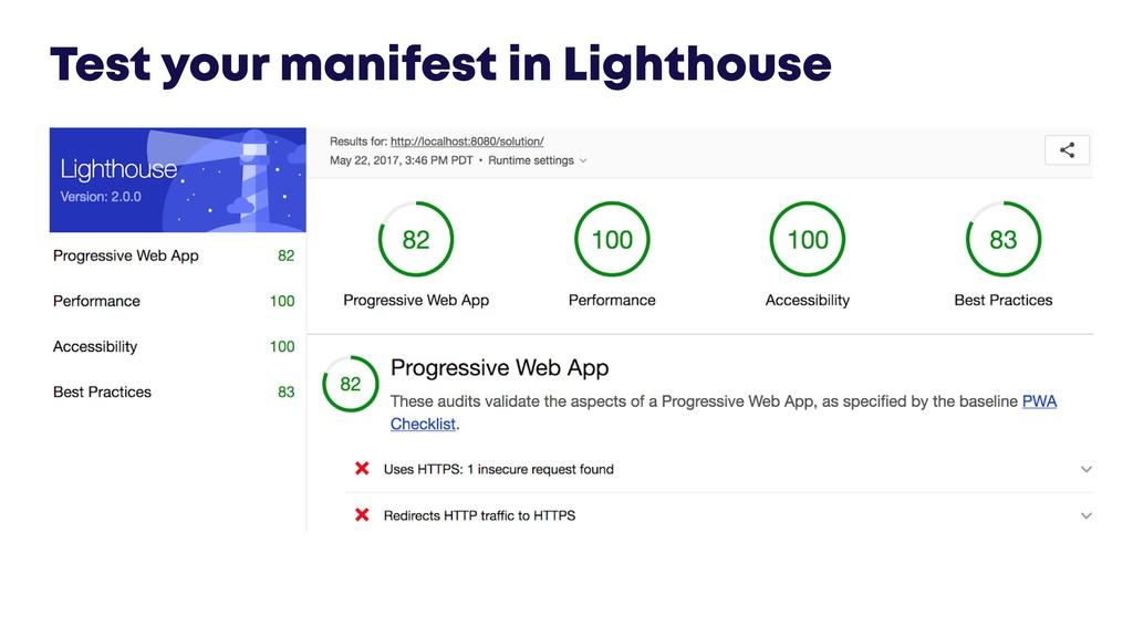 @JGFERREIRO Test your manifest in Lighthouse