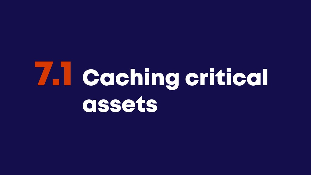 @JGFERREIRO @JGFERREIRO Caching critical assets...