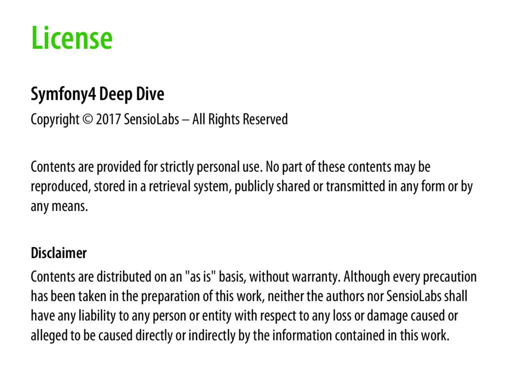 License Symfony4 Deep Dive Copyright © 2017 Sen...