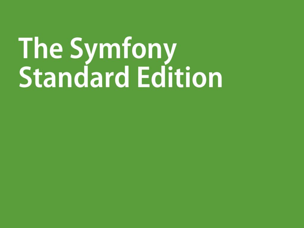 The Symfony Standard Edition
