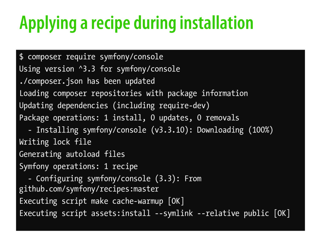 Applying a recipe during installation $ compose...