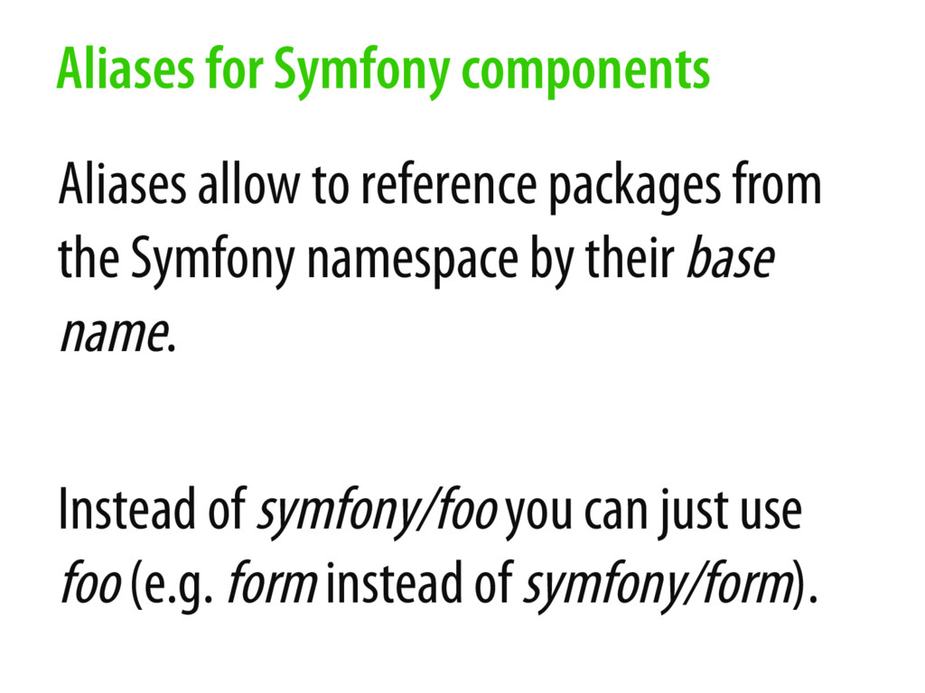 Aliases allow to reference packages from the Sy...