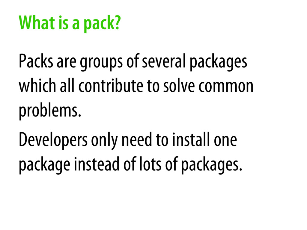 What is a pack? Packs are groups of several pac...