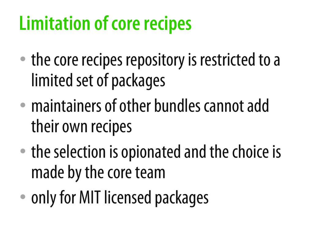 • the core recipes repository is restricted to ...