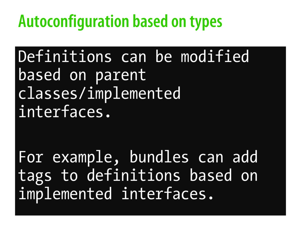 Autoconfiguration based on types Definitions ca...