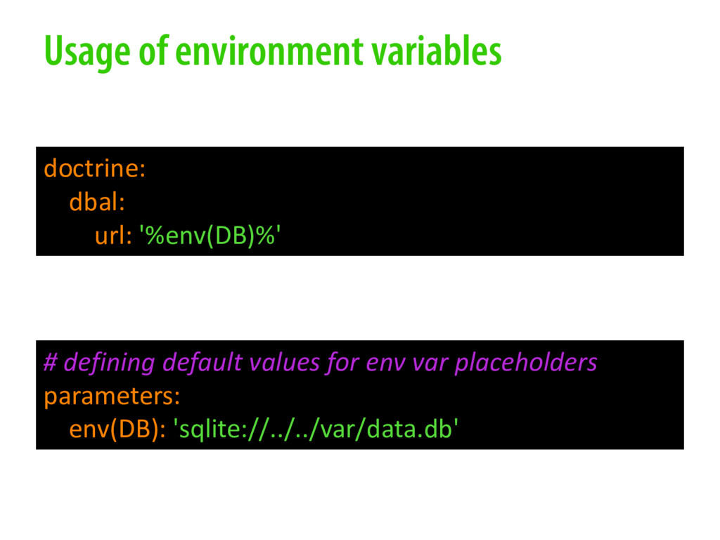 Usage of environment variables # defining defau...