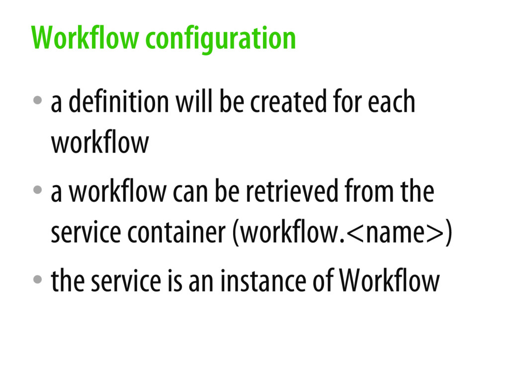 • a definition will be created for each workflo...