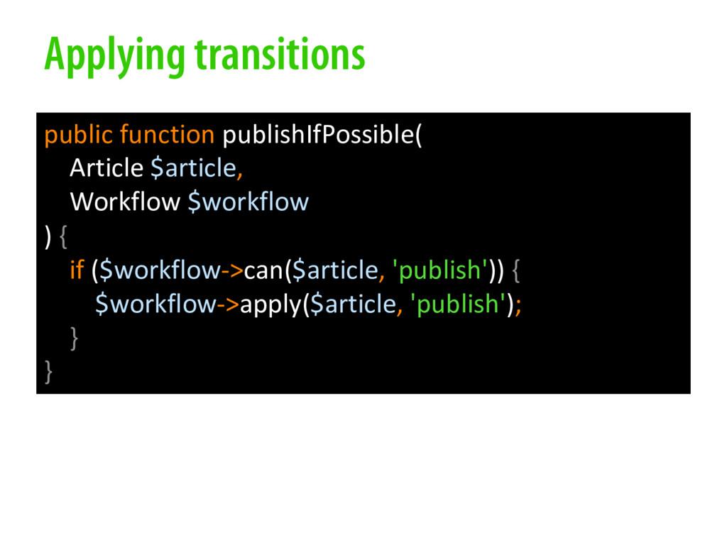 Applying transitions public function publishIfP...
