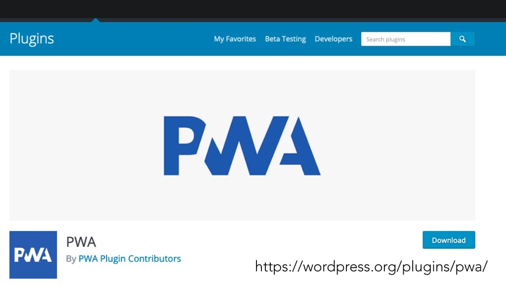 https://wordpress.org/plugins/pwa/
