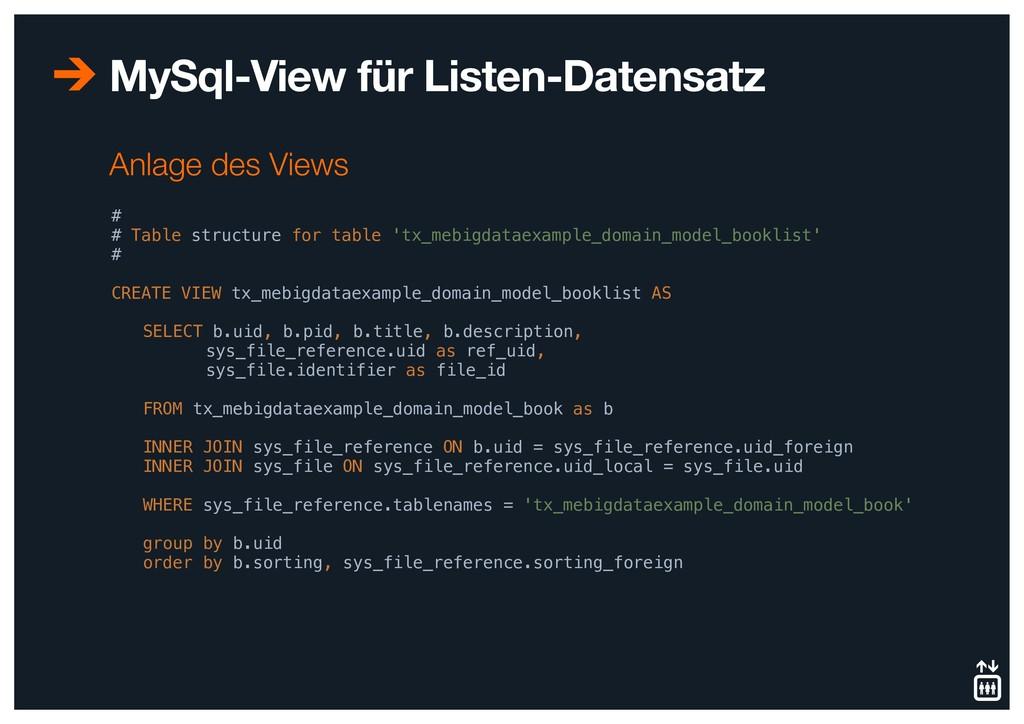 MySql-View für Listen-Datensatz # # Table struc...
