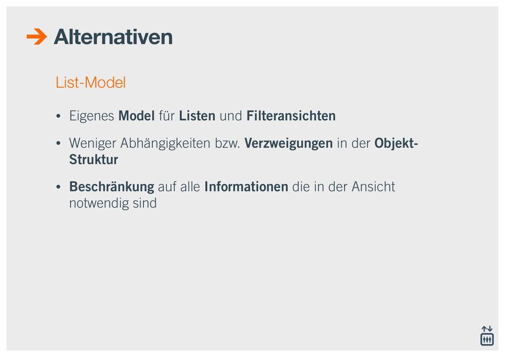 Alternativen List-Model • Eigenes Model für Lis...