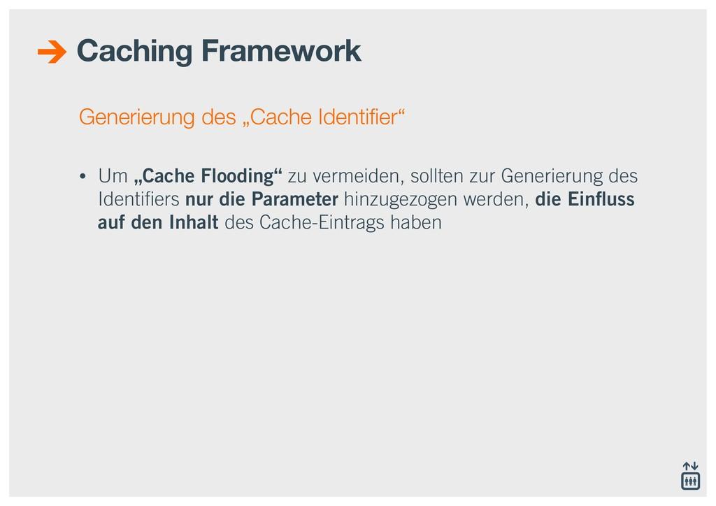 """Generierung des """"Cache Identifier"""" • Um """"Cache F..."""