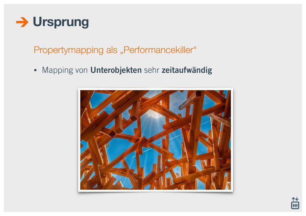 "Propertymapping als ""Performancekiller"" • Mappi..."