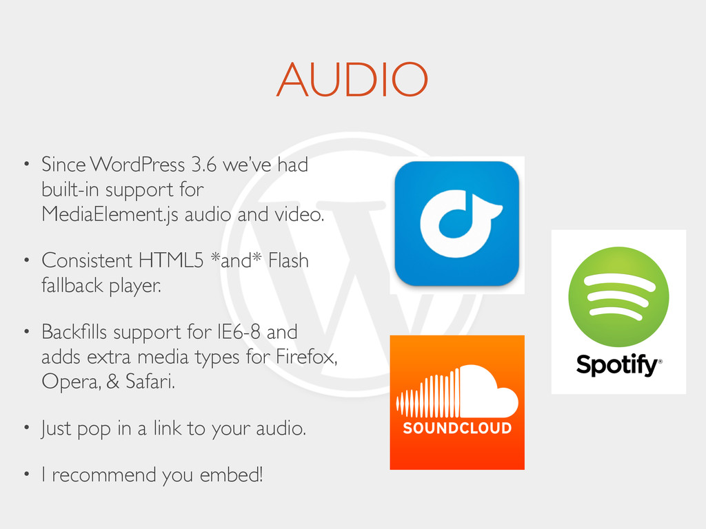 AUDIO • Since WordPress 3.6 we've had built-in ...