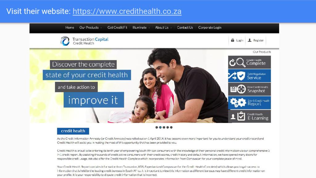Visit their website: https://www.credithealth.c...