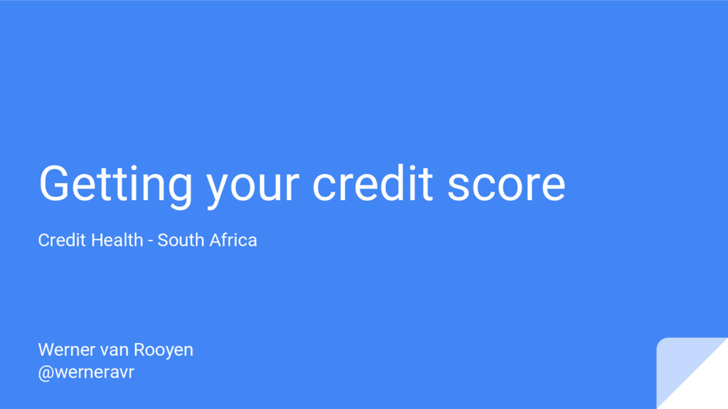 Getting your credit score Credit Health - South...