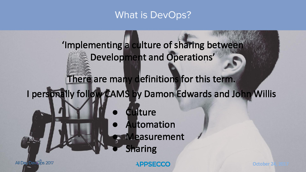 October 24, 2017 What is DevOps? There are many...