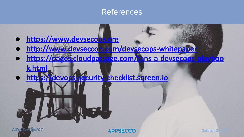 October 24, 2017 References ● https://www.devse...