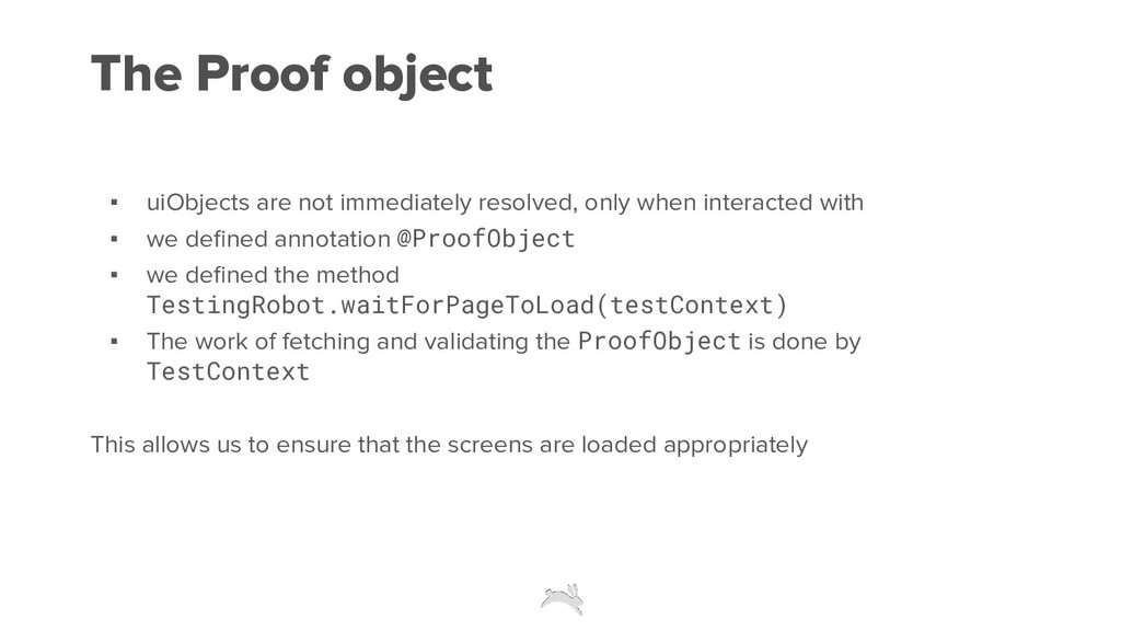 The Proof object ▪ uiObjects are not immediatel...