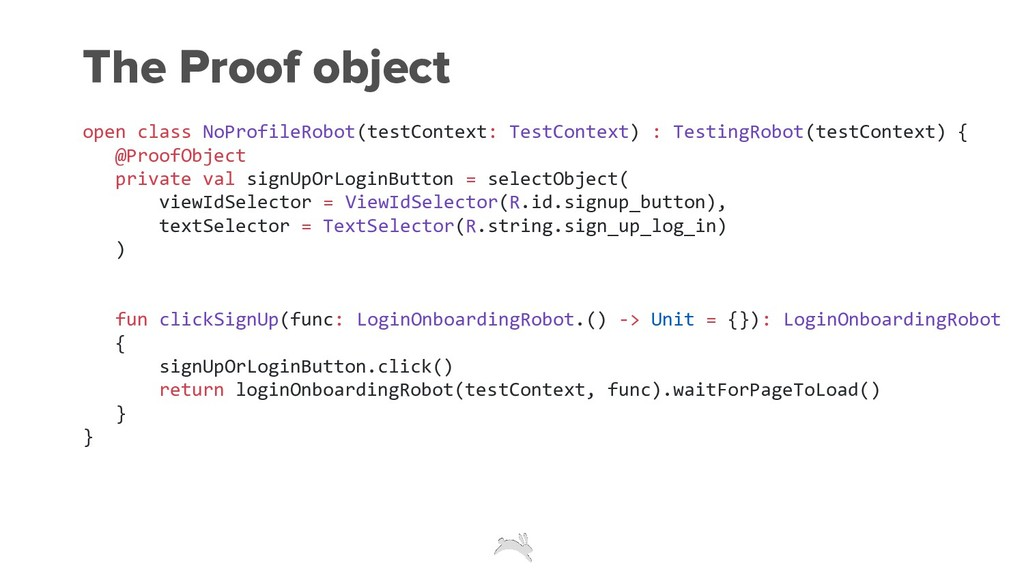 The Proof object open class NoProfileRobot(test...