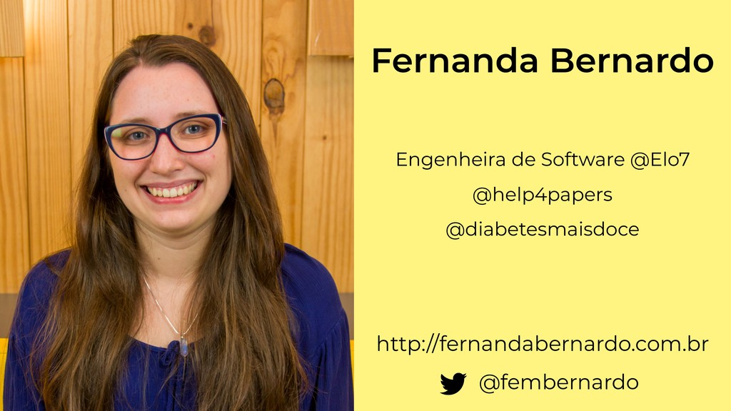 Fernanda Bernardo Engenheira de Software @Elo7 ...