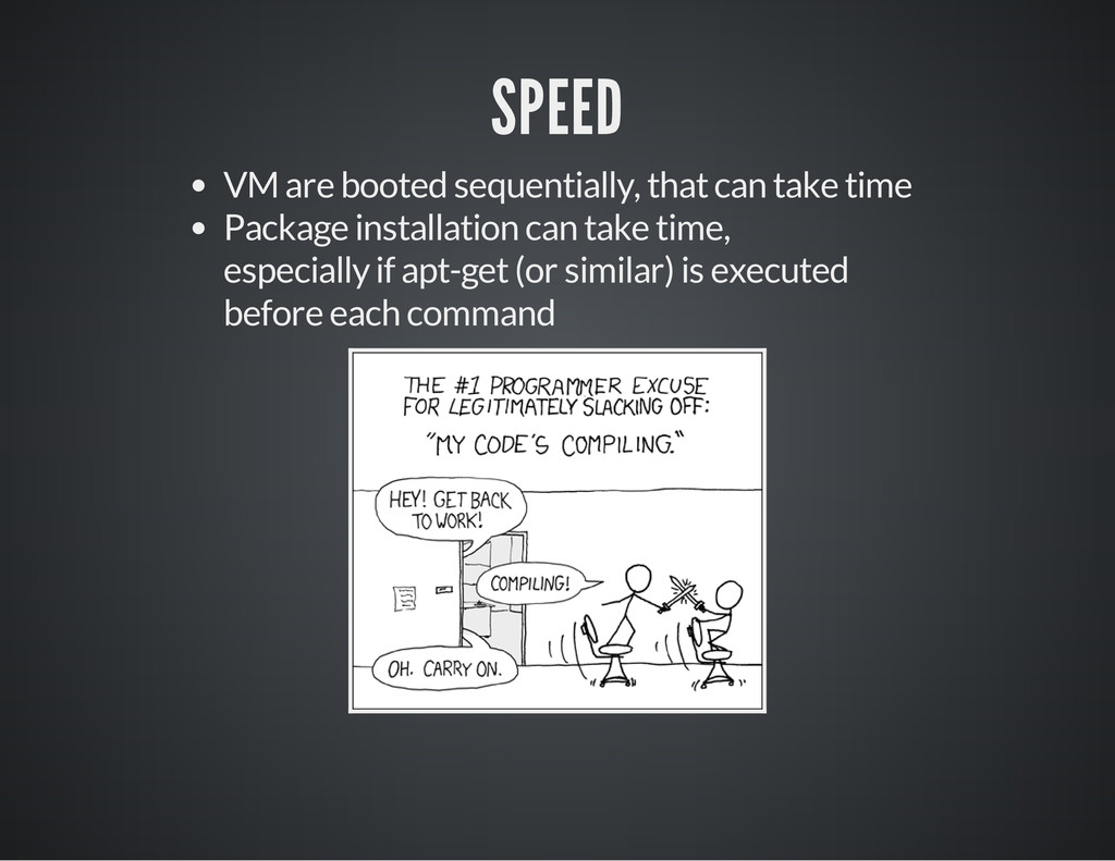 SPEED VM are booted sequentially, that can take...