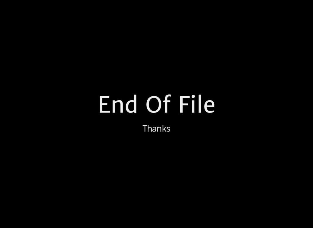 End Of File Thanks