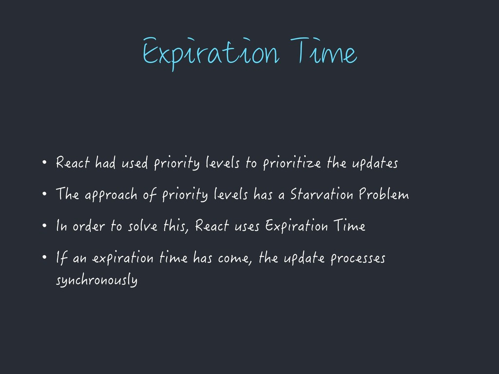 &YQJSBUJPO5JNF • React had used priority level...