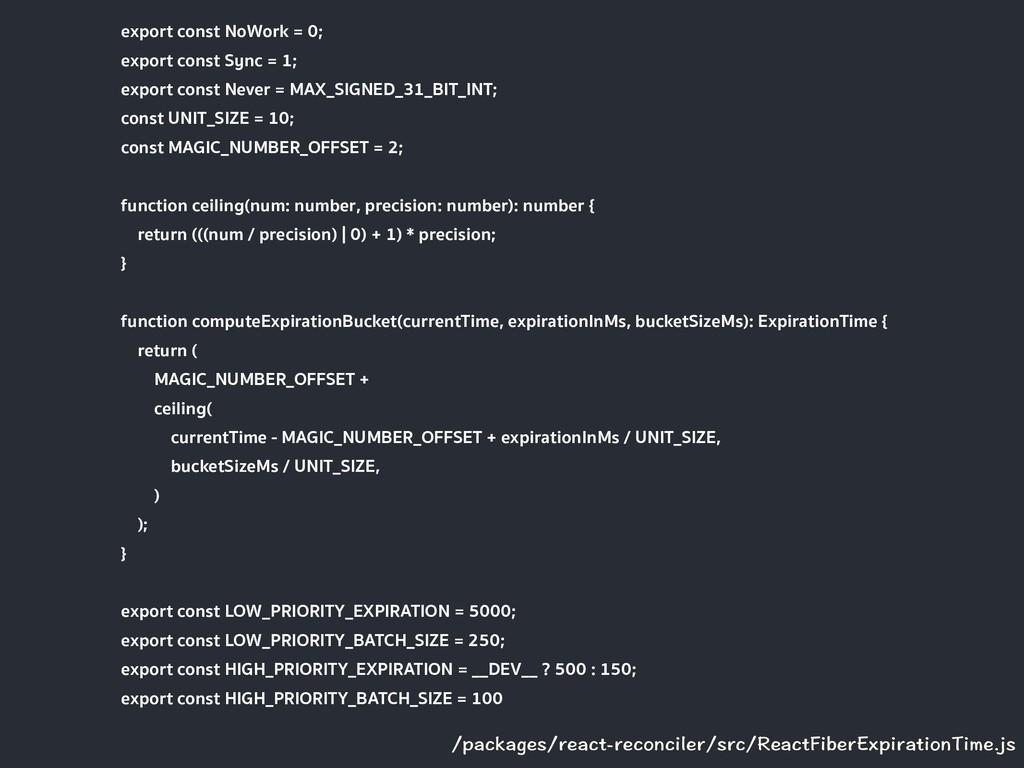 export const NoWork = 0; export const Sync = 1;...