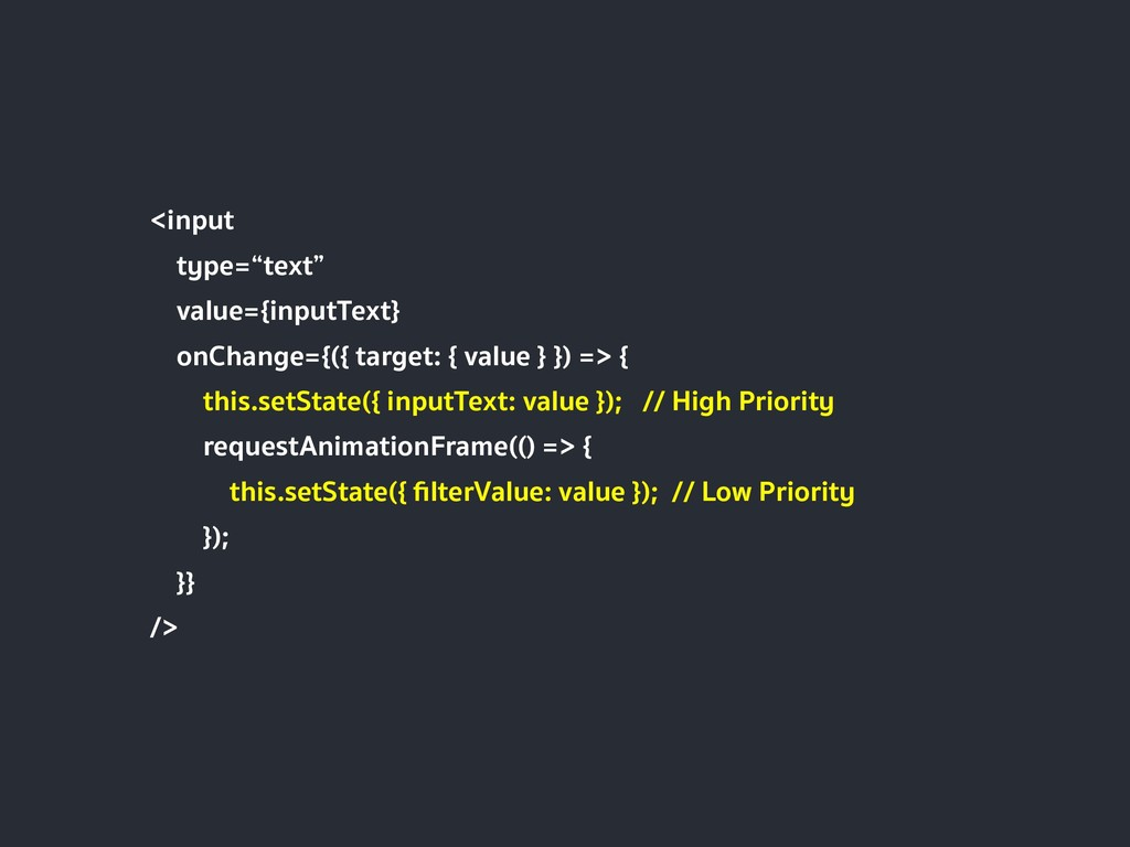 "<input type=""text"" value={inputText} onChange={..."