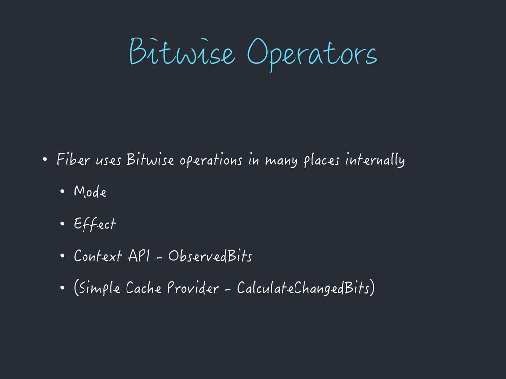 #JUXJTF0QFSBUPST • Fiber uses Bitwise operatio...