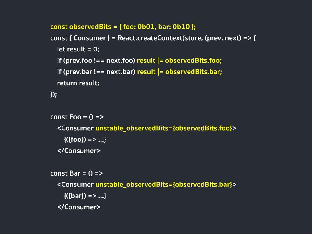 const observedBits = { foo: 0b01, bar: 0b10 }; ...