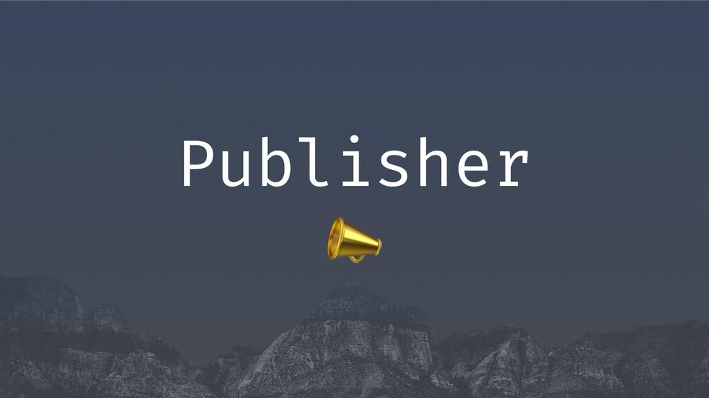 , Publisher